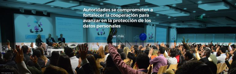 Autoridades se comprometen a fortalecer la cooperación para avanzar en la protección de los datos personales