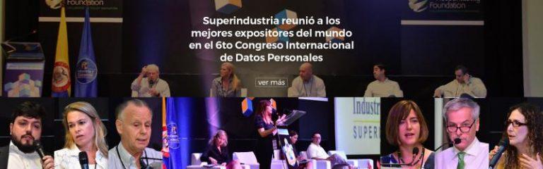 Protección de Datos: Superindustria reunió a los mejores expositores del mundo en el 6to Congreso Internacional de Datos Personales